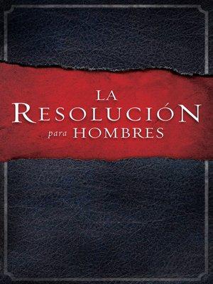 cover image of La Resolución para Hombres