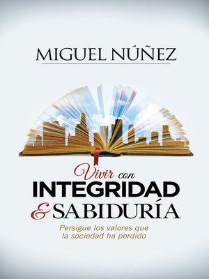 cover image of Vivir con integridad y sabiduría