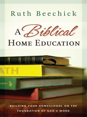 cover image of A Biblical Home Education