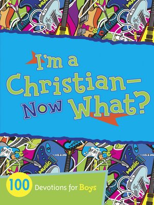 cover image of I'm a Christian—Now What?