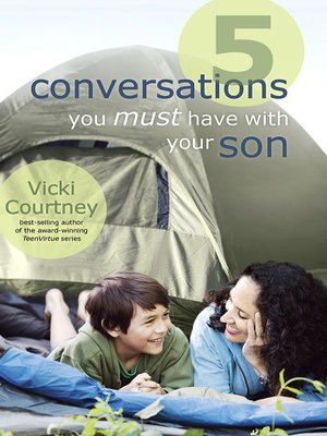 cover image of 5 Conversations You Must Have with Your Son