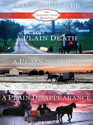 cover image of Appleseed Creek: A Plain Death ; A Plain Scandal ; A Plain Disappearance