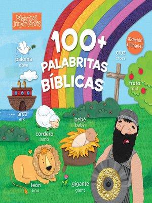 cover image of 100+ palabritas bíblicas (edición bilingüe)
