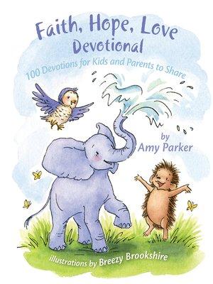 cover image of Faith, Hope, Love Devotional