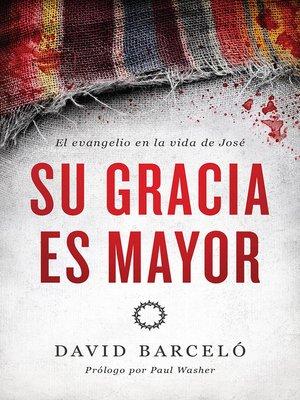 cover image of Su gracia es mayor
