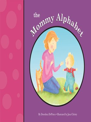 cover image of The Mommy Alphabet