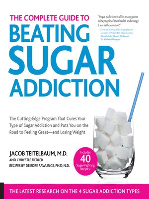 cover image of The Complete Guide to Beating Sugar Addiction