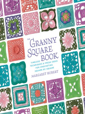 cover image of Granny Squares, One Square at a Time / Scarf