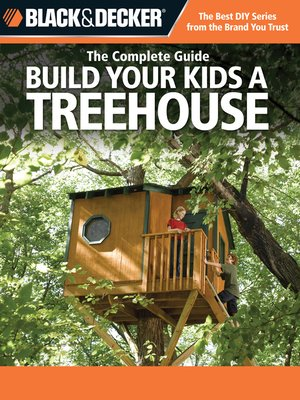 cover image of Build Your Kids a Treehouse