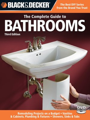 cover image of Black & Decker The Complete Guide to Bathrooms
