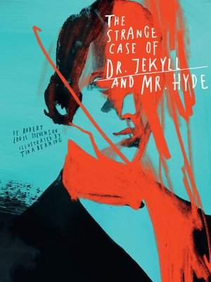 cover image of Classics Reimagined, the Strange Case of Dr. Jekyll and Mr. Hyde