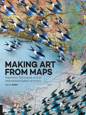 cover image of Making Art From Maps