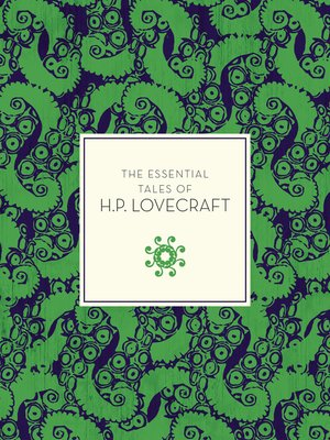 cover image of The Essential Tales of H.P. Lovecraft