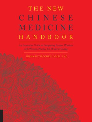 cover image of The New Chinese Medicine Handbook