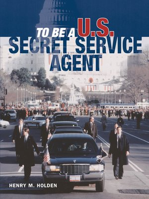 cover image of To Be a U.S. Secret Service Agent