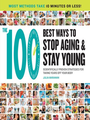 cover image of The 100 Best Ways to Stop Aging and Stay Young