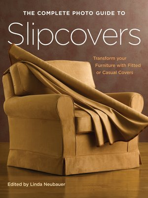 cover image of The Complete Photo Guide to Slipcovers