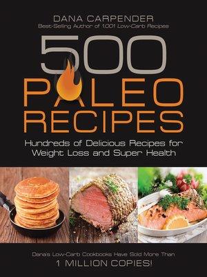 cover image of 500 Paleo Recipes