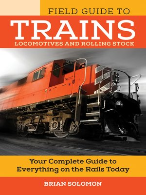 cover image of Field Guide to Trains