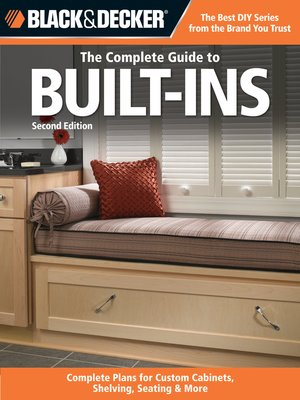 cover image of Black & Decker The Complete Guide to Built-Ins