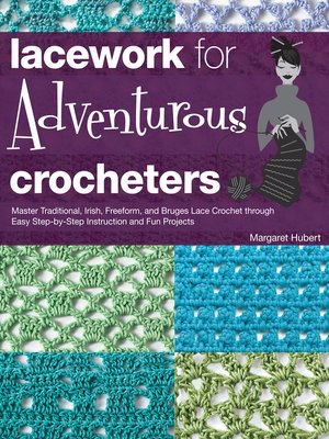cover image of Lacework for Adventurous Crocheters
