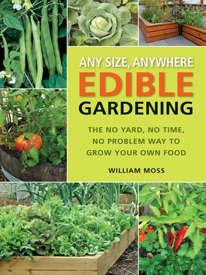 cover image of Any Size, Anywhere Edible Gardening