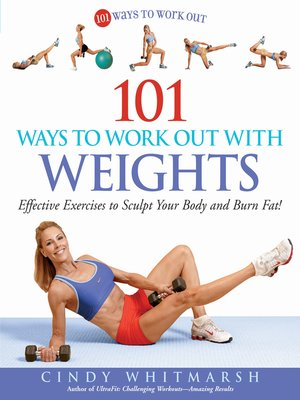 cover image of 101 Ways to Work Out with Weights