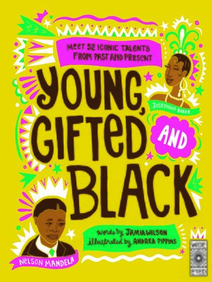 cover image of Young Gifted and Black