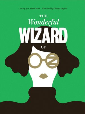 cover image of Classics Reimagined, the Wonderful Wizard of Oz