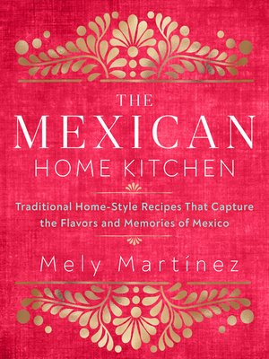 cover image of The Mexican Home Kitchen