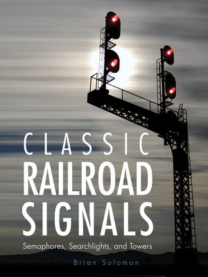 cover image of Classic Railroad Signals