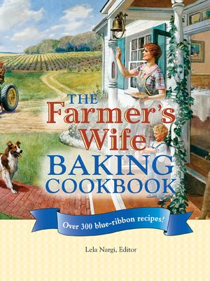 cover image of The Farmer's Wife Baking Cookbook