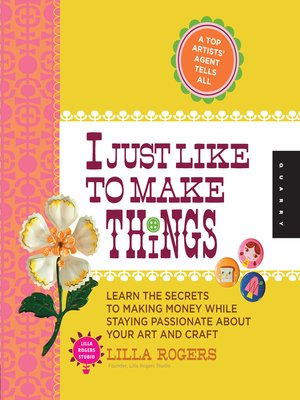 cover image of I Just Like to Make Things