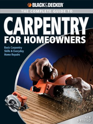 cover image of The Complete Guide to Carpentry for Homeowners