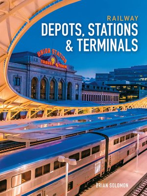 cover image of Railway Depots, Stations & Terminals
