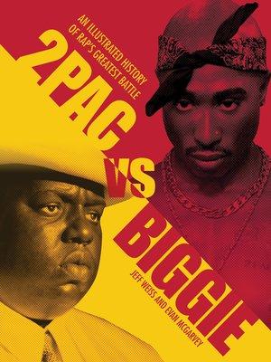 cover image of 2pac vs. Biggie