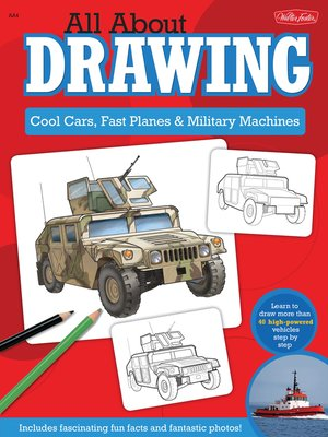 cover image of All About Drawing Cool Cars, Fast Planes & Military Machines