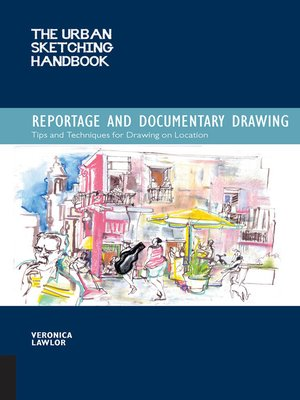 cover image of Urban Sketching Handbook: Reportage and Documentary Drawing