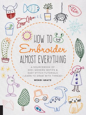 cover image of How to Embroider Almost Everything
