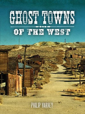 cover image of Ghost Towns of the West