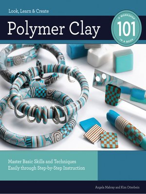 cover image of Polymer Clay 101