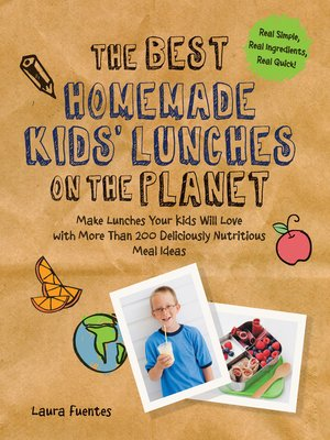 cover image of The Best Homemade Kids' Lunches on the Planet