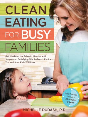 cover image of Clean Eating for Busy Families