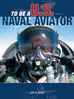 cover image of To Be a U.S. Naval Aviator