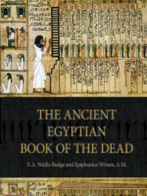 cover image of The Ancient Egyptian Book of the Dead