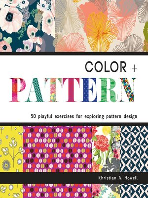 cover image of Color + Pattern