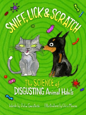 cover image of Sniff, Lick & Scratch