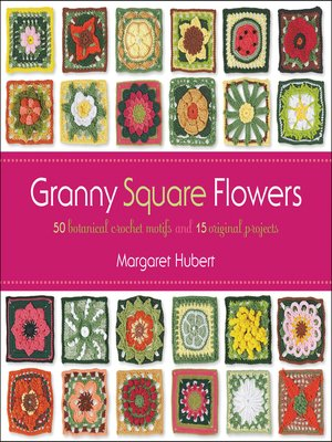 cover image of Flowers of the Month Granny Squares