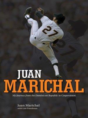 cover image of Juan Marichal