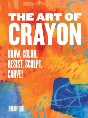 cover image of The Art of Crayon